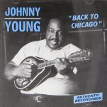 CD - Johnny Young - Back To Chicago
