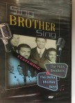 DVD - Sing Brother Sing: The Mills Brothers & The Delta Rhythm Boys