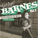 CD-2 - George Barnes - Quiet! Gibson At Work