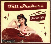CD - Tail Shakers - Pin Up Lady