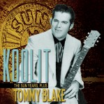 CD - Tommy Blake - Koolit- The Sun Years