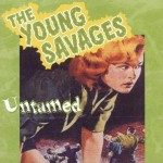 CD - Young Savages - Untamed