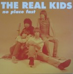 LP - Real Kids - No Place fast