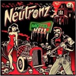 CD - Neutronz - Motel Hell