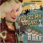 CD - Fia Sco & The Majestics - You're My Sugar!