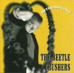 CD - Beetle Crushers - Introducing The Beetle Crushers