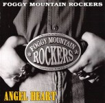CD - Foggy Mountain Rockers - Angel Heart