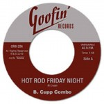 Single - B. Cupp Combo - Hot Rod Friday Night / Go, Come Back