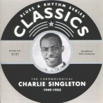 CD - Charlie Singleton - 1949 - 1953 The chronological cla
