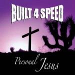 CD - Built 4 Speed - Personal Jesus
