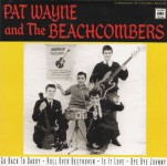 Single - Pat Wayne And The Beachcombers - Go Back To Daddy
