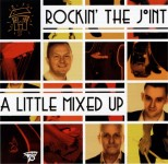 CD - Rockin' The Joint - A Little Mixed Up