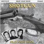 10inch - Shotgun - Billy Goat Rock