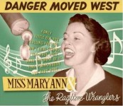 CD - Miss Mary Ann & The Ragtime Wranglers - Danger Moved West