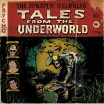 LP - Epileptic Hillbilly's - Tales From The Underworld
