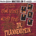 CD - Dr. Frankenstein - Crime Scenes & Murder Songs