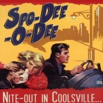 CD - Spo-Dee-O-Dee - Nite-Out In Coolsville