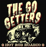 CD - Go Getters - Hot Rod Roadeo