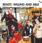CD - Southern Bound - Ready, Willing And Able British Band, With