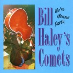 CD - Bill Haley's Comets - We're Gonna Party