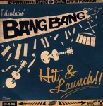 Single - Bang Bang - Hit & Launch