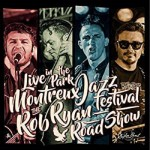 CD - Rob Ryan Road Show - Live In Montreaux