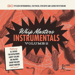 CD - VA - Whip Masters Instrumental Vol. 2