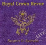 CD - Royal Crown Revue - Passport To Australia