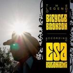 CD - Esa Kuloniemi - The Legend Of Bicycle Bronson