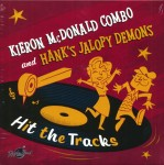 LP - Kieron McDonald Combo & Hank's Jalopy Demons - Hit The Tracks