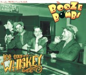 CD - Booze Bombs - Ice Cold Whiskey