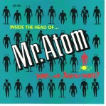 Single - Mr. Atom - Inside The Head Of?