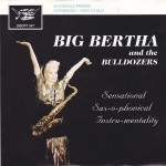 Single - Big Bertha and the Bulldozers - Nuoruus Tango, Sombrero
