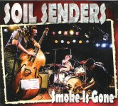 CD - Soil Senders - Smoke Is Gone