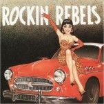 CD - Rockin Rebels - Dynamite