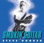 CD - Steve Hooker - Smokin' Guitar