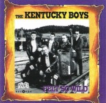 CD - Kentucky Boys - Felt So Wild