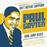 CD - Paul Gayten - Ain't Nothin' Happenin' - Cool Jump Blues
