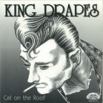 Single - King Drapes - Cat On The Roof