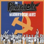 CD - Pharaohs - Hammer and Sickel Blues