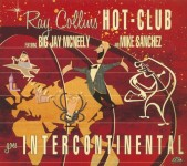 CD - Ray Collins Hot Club & and Mike Sanchez - Goes Intercontine