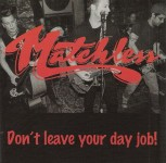 CD - Matchless - Dont Leave Your Day Job