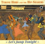 CD - Tyron Hibbs & The Hip-Shakers - Let's Jump Tonight