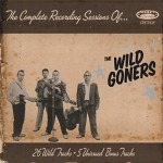 CD - Wild Goners - The Complete Recording Sessions Of...