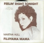 Single - Martha Hull - Feelin' Right Tonight, Fujiyama Mama