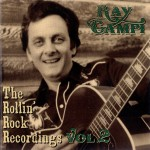CD - Ray Campi - The Rollin' Rock Recordings Vol. 2