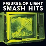 LP - Figures Of Light - Smash Hits