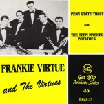 Single - Frankie Virtue And The Virtues - Penn State Twist Theem Mashed Potatoes