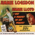 CD - Jimmie Logsdon - I Got A Rocket In My Pocket