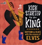 LP - VA - Kick-Started By The King - Rhythm & Blues With The Essence Of Elvis